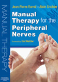 Manual Therapyfor the Peripheral Nerves